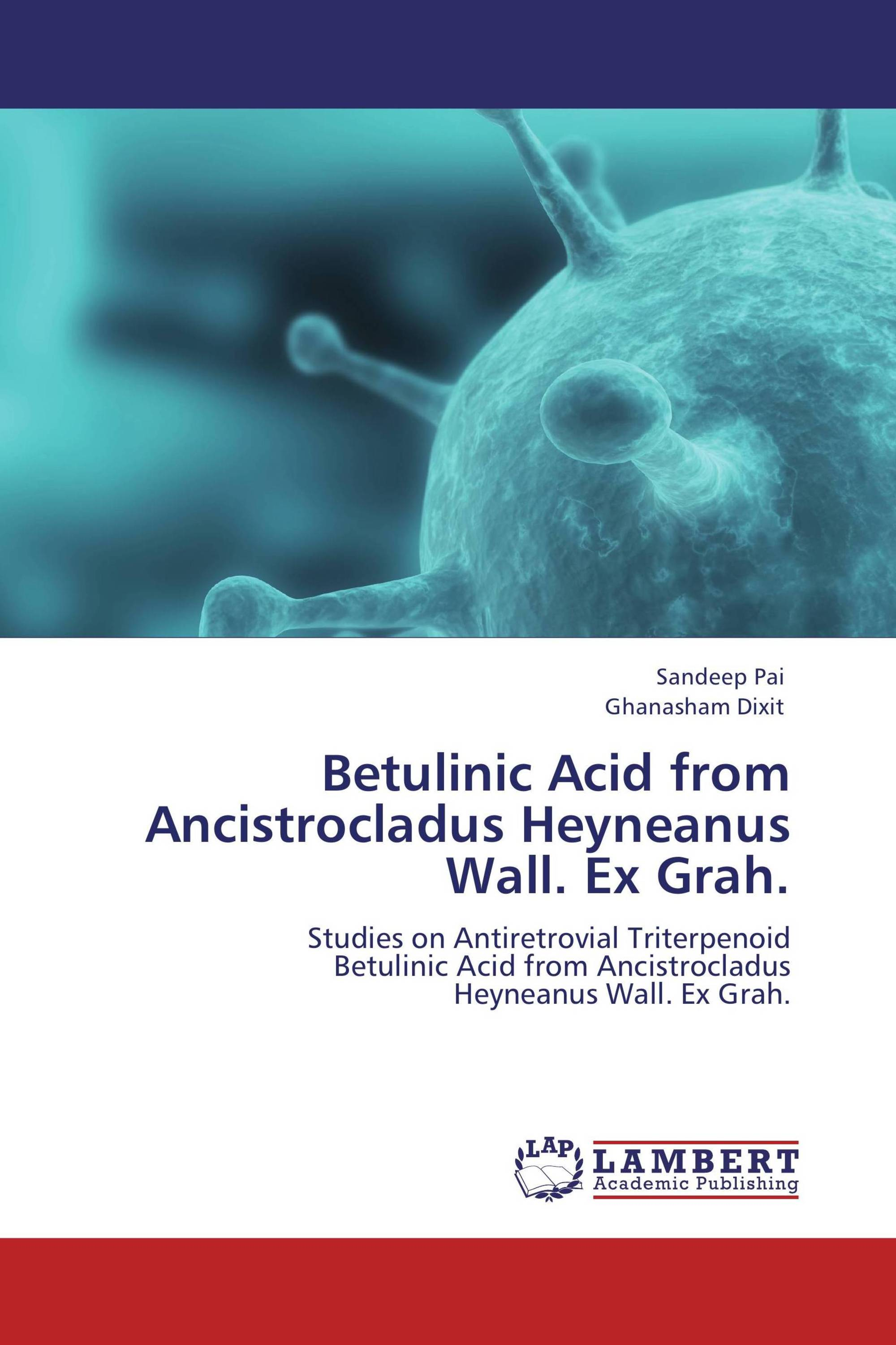 Betulinic Acid from Ancistrocladus Heyneanus Wall. Ex Grah.