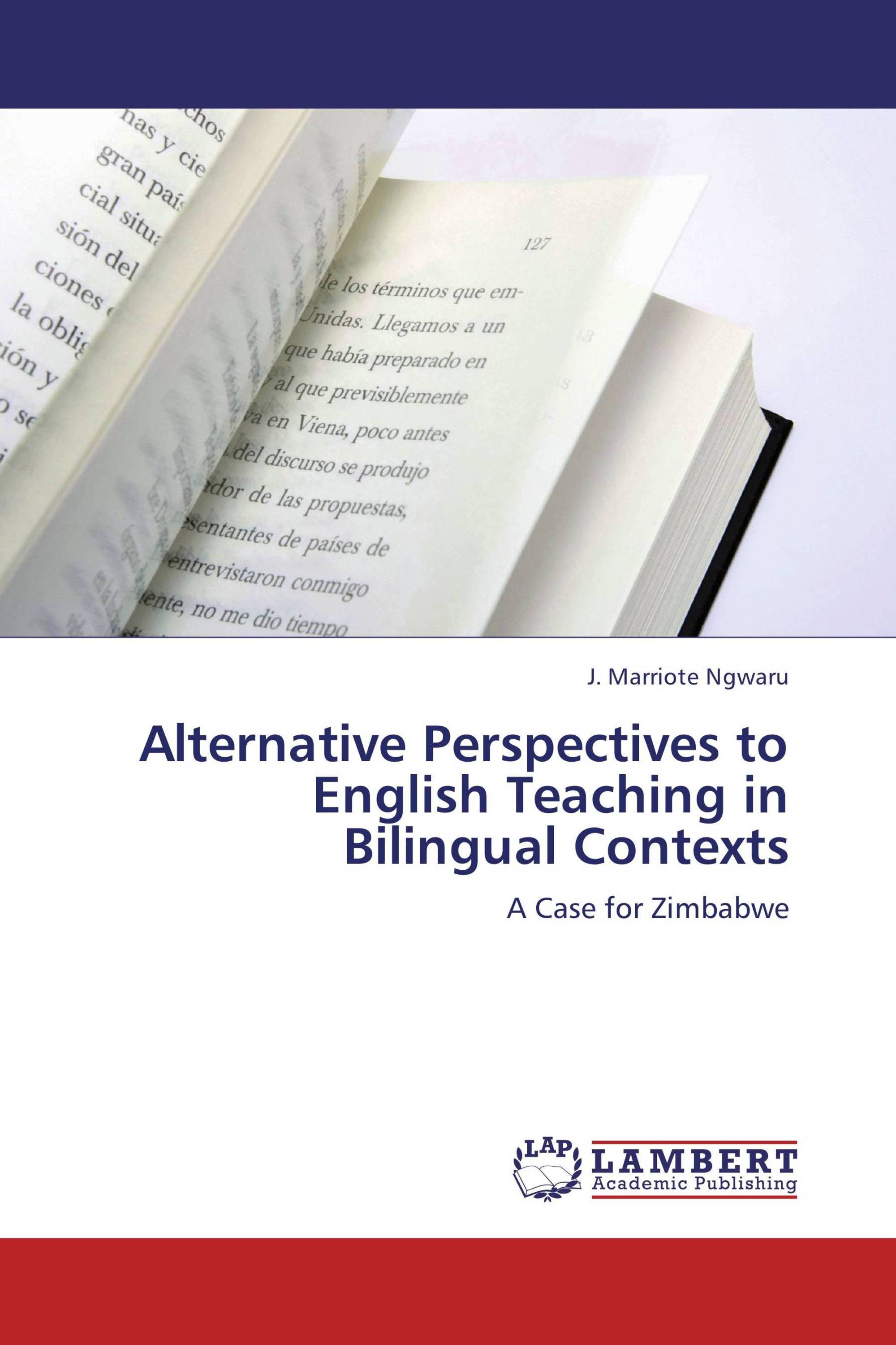 Alternative Perspectives to English Teaching in Bilingual Contexts