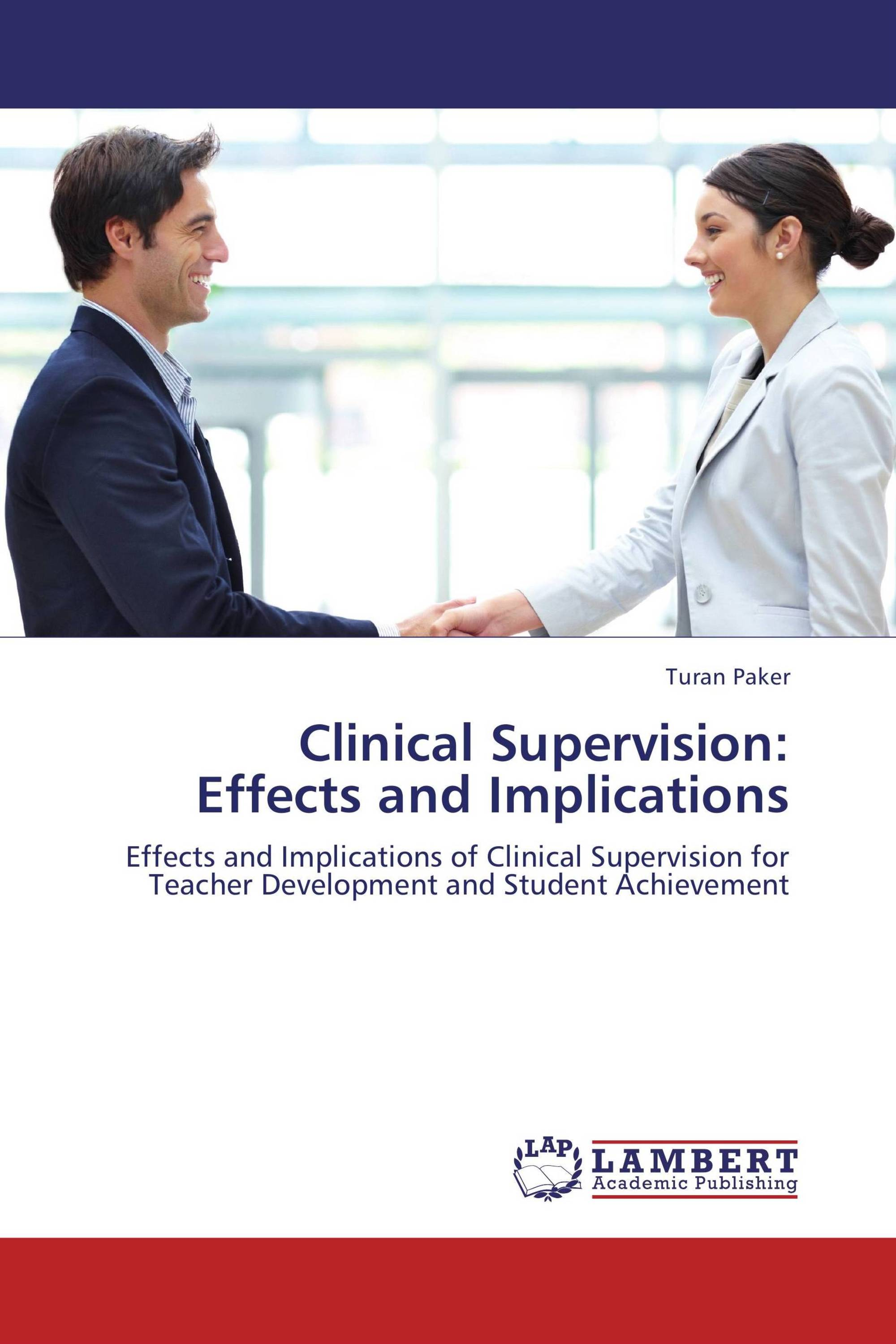 Clinical Supervision:  Effects and Implications