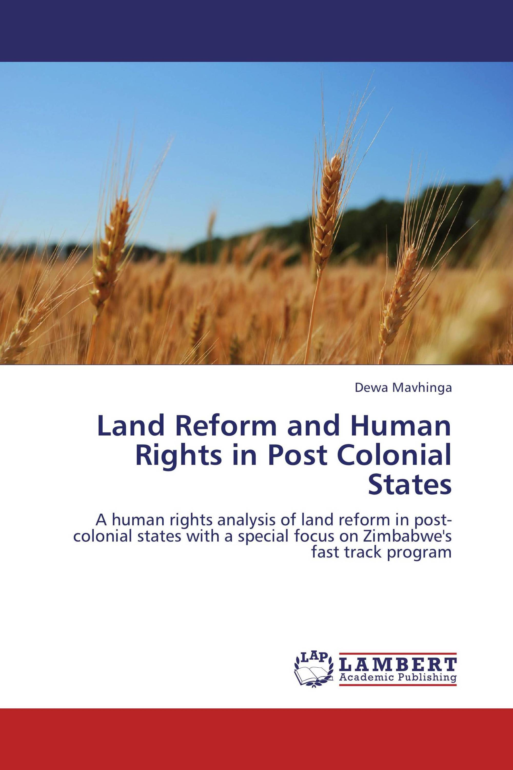 Land Reform and Human Rights in Post Colonial States