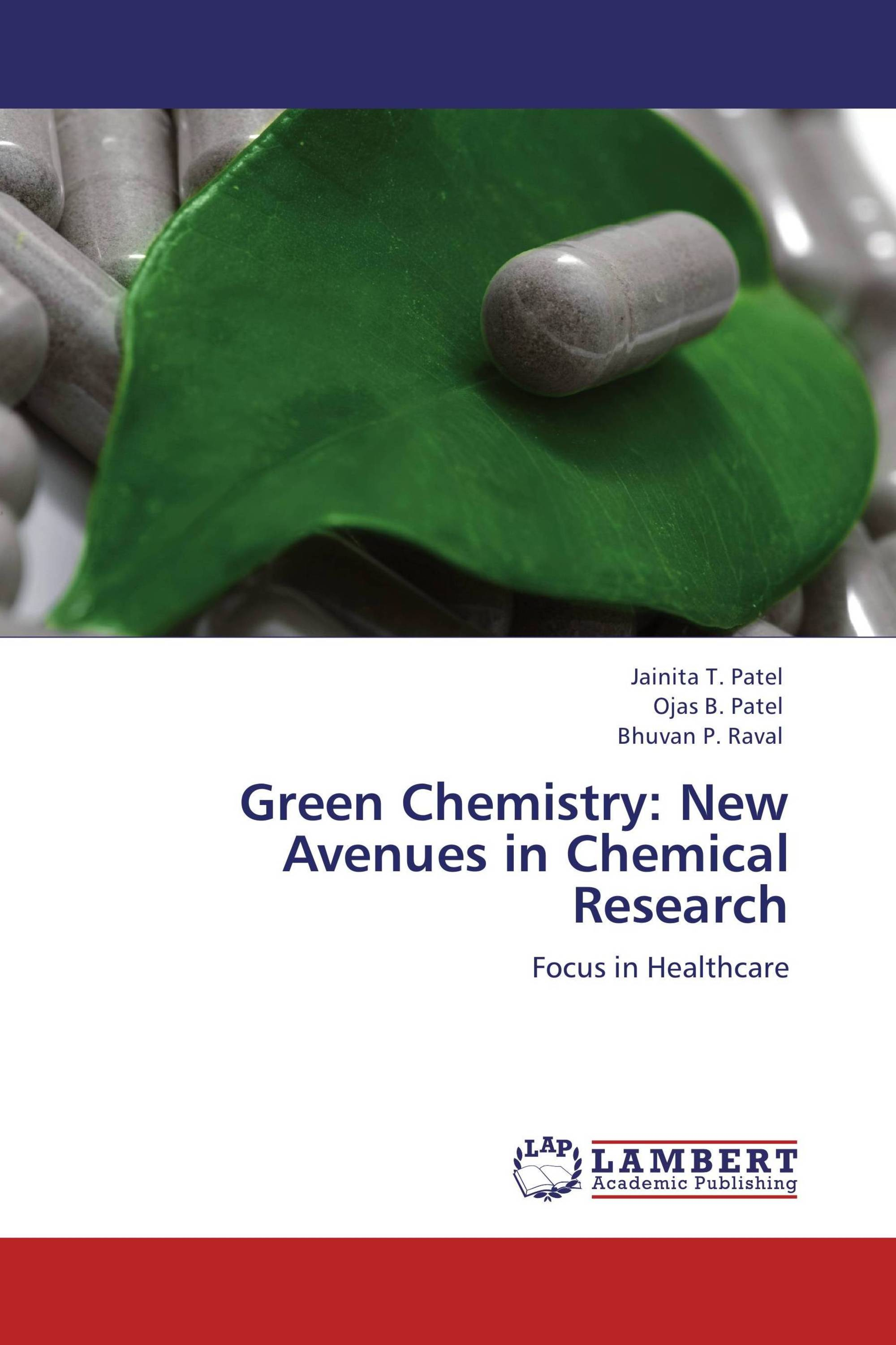 Green Chemistry: New Avenues in Chemical Research