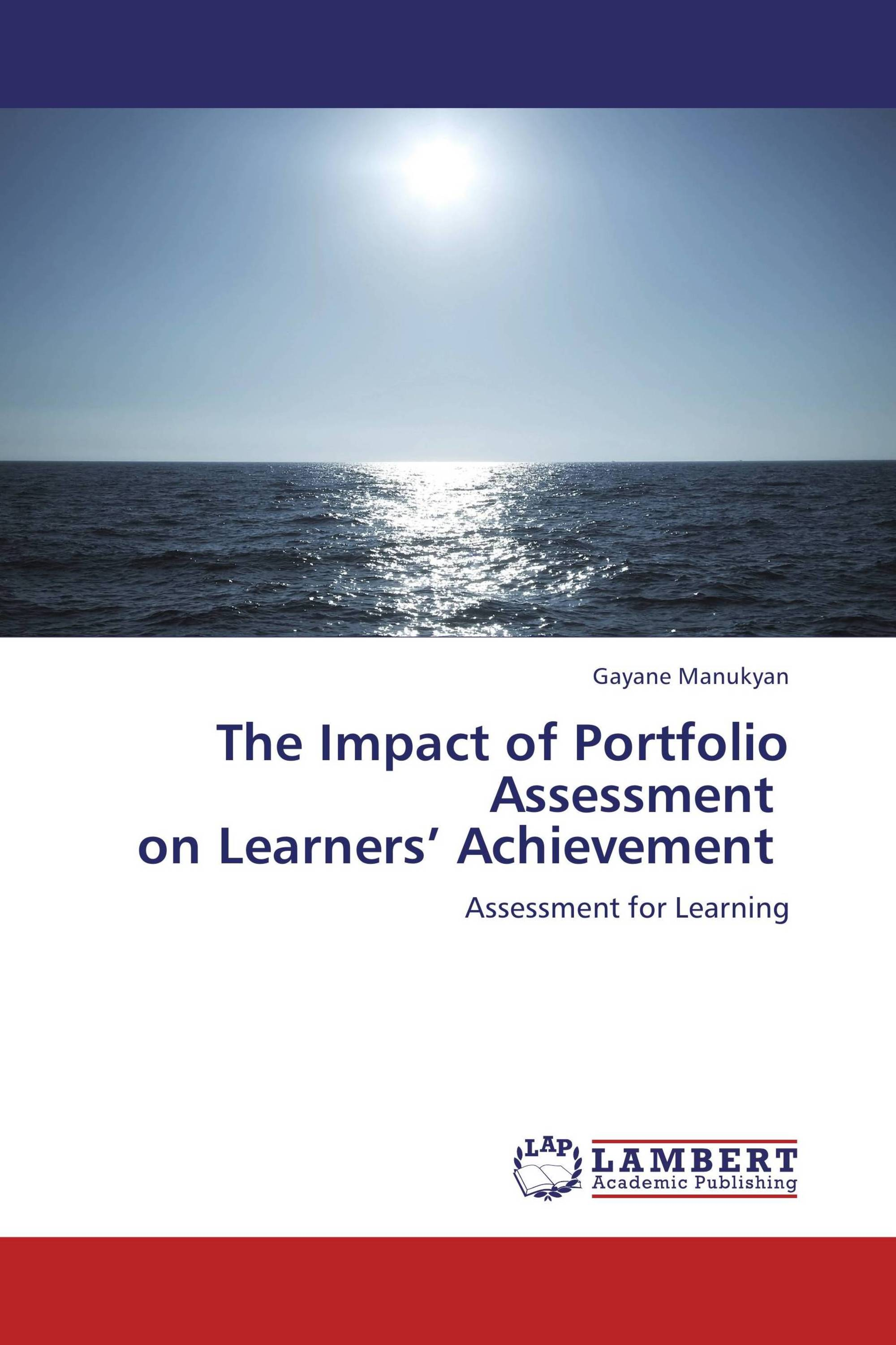 The Impact of Portfolio Assessment   on Learners' Achievement