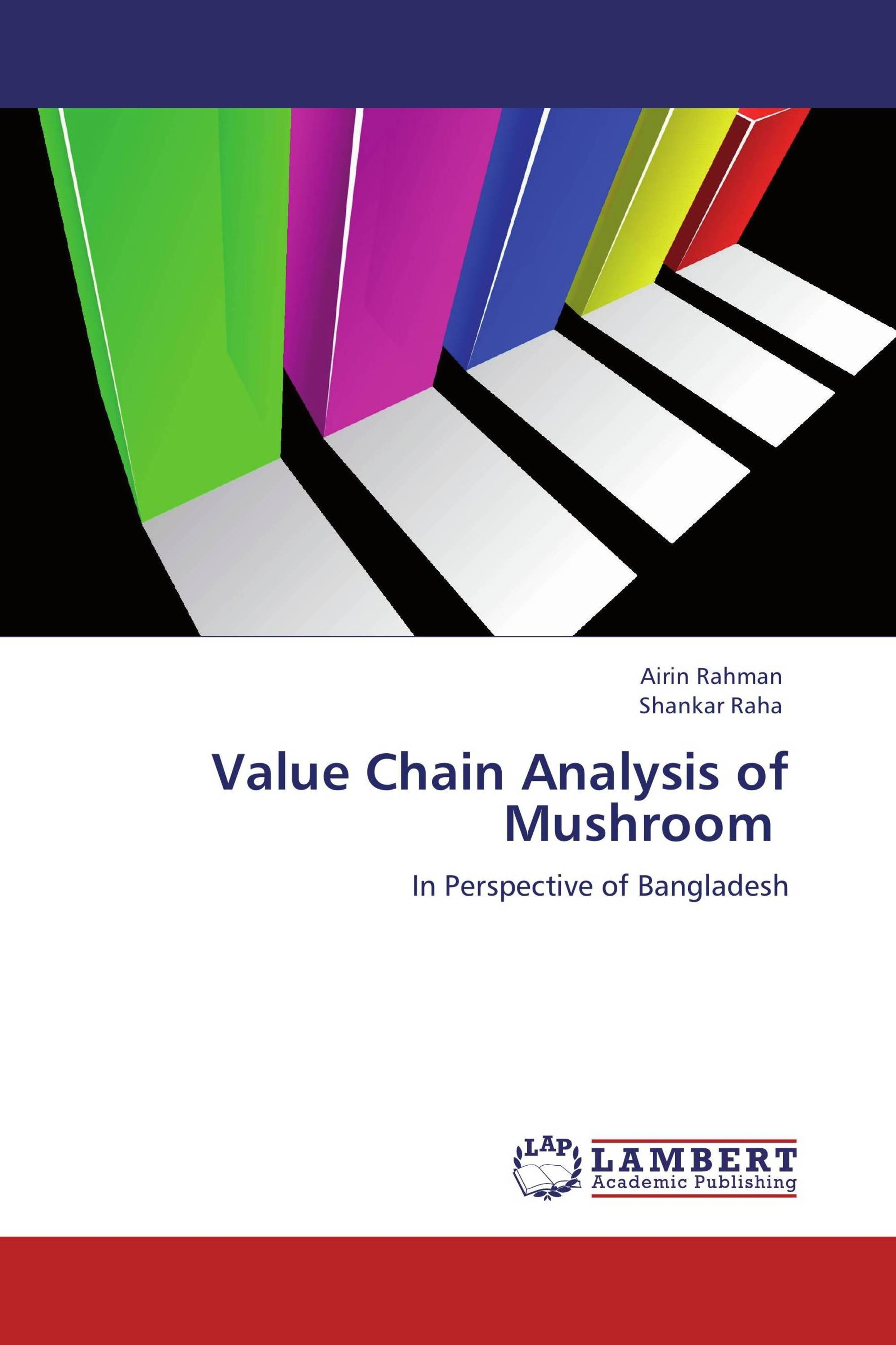 Value Chain Analysis of Mushroom / 978-3-8473-3666-2 / 9783847336662