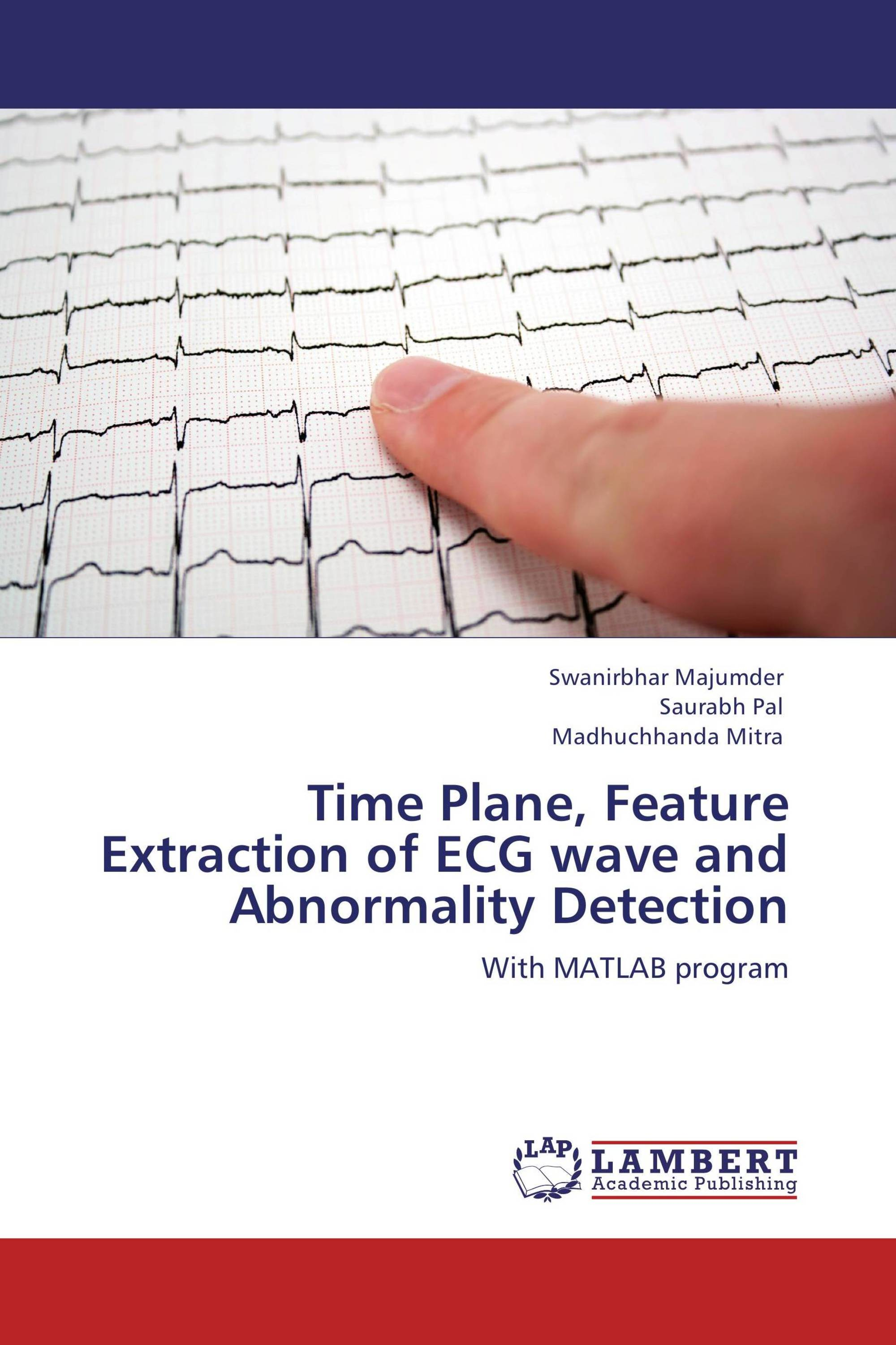 Time Plane, Feature Extraction of ECG wave and Abnormality