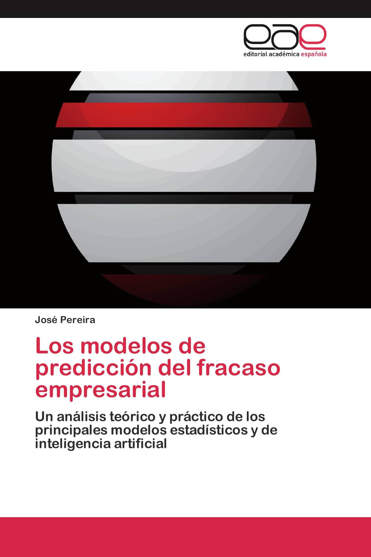 Los modelos de predicción del fracaso empresarial
