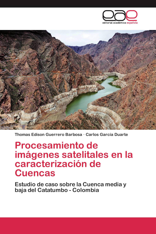 Procesamiento de imágenes satelitales en la caracterización de Cuencas