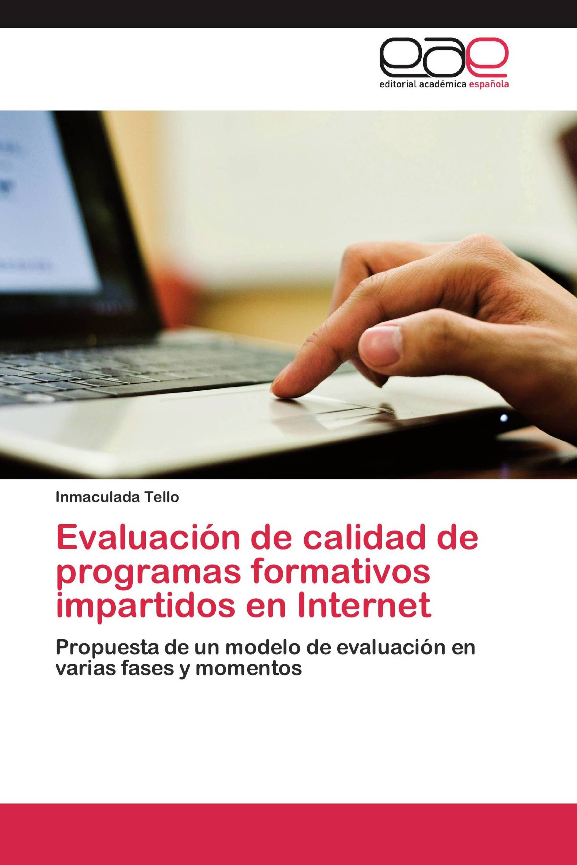 Evaluación de calidad de programas formativos impartidos en Internet