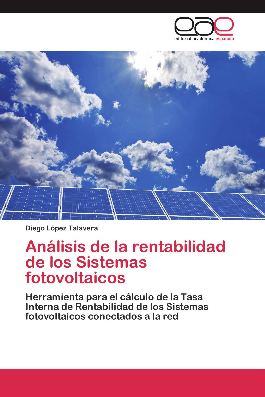 Análisis de la rentabilidad de los Sistemas fotovoltaicos