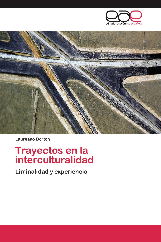Trayectos en la interculturalidad