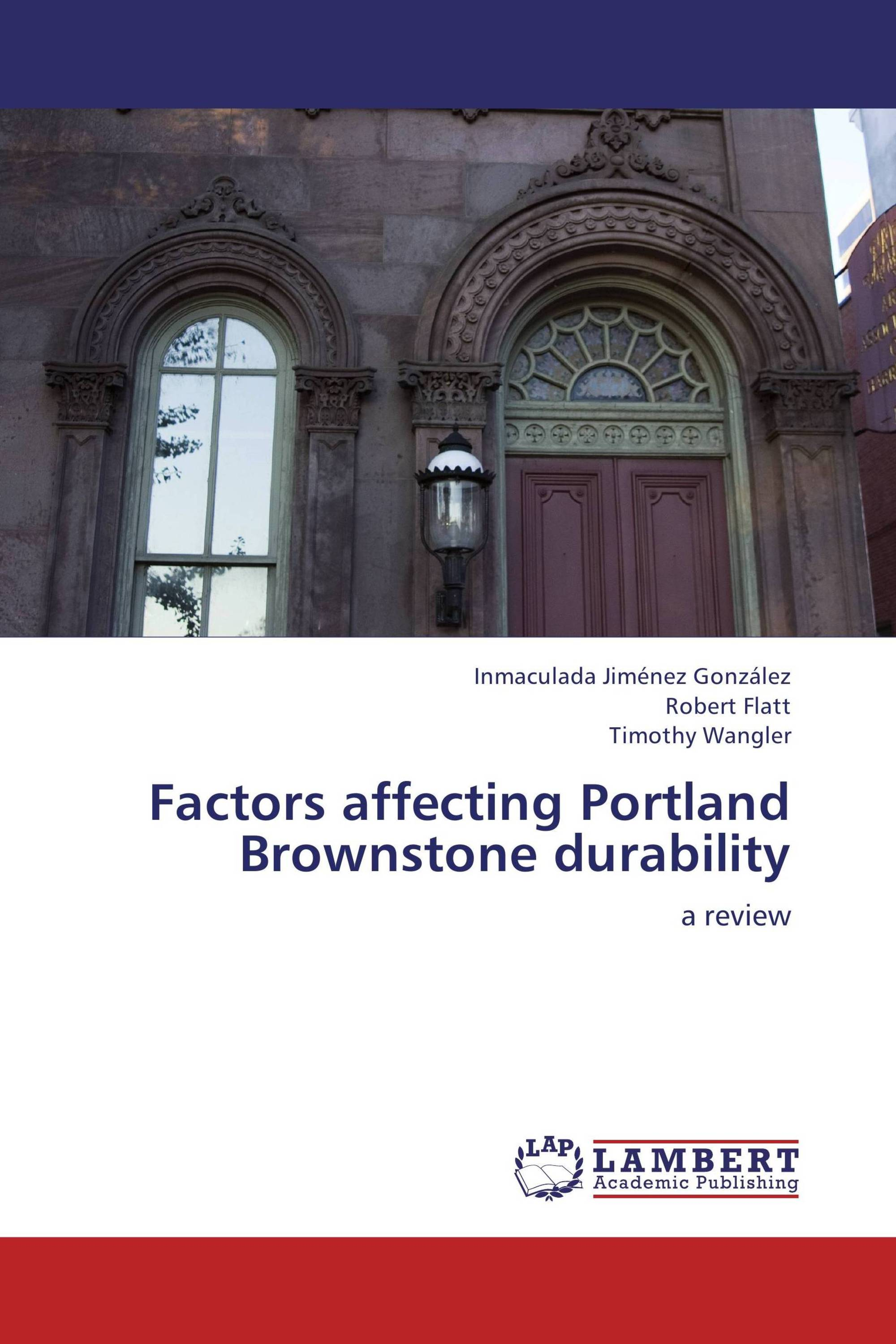 Factors affecting Portland Brownstone durability