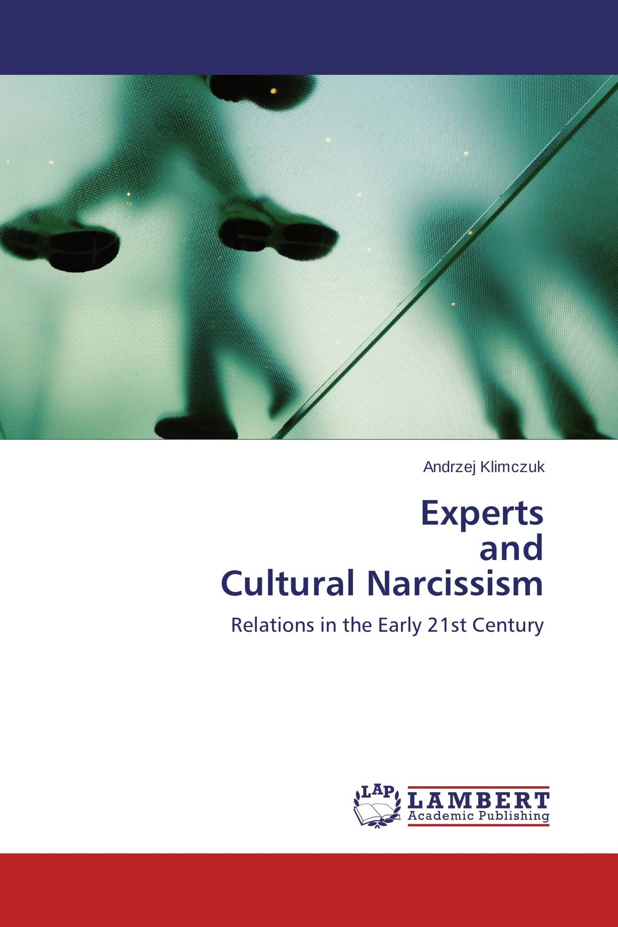 Experts and Cultural Narcissism