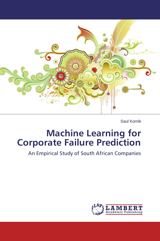 Machine Learning for Corporate Failure Prediction / 978-3 ...