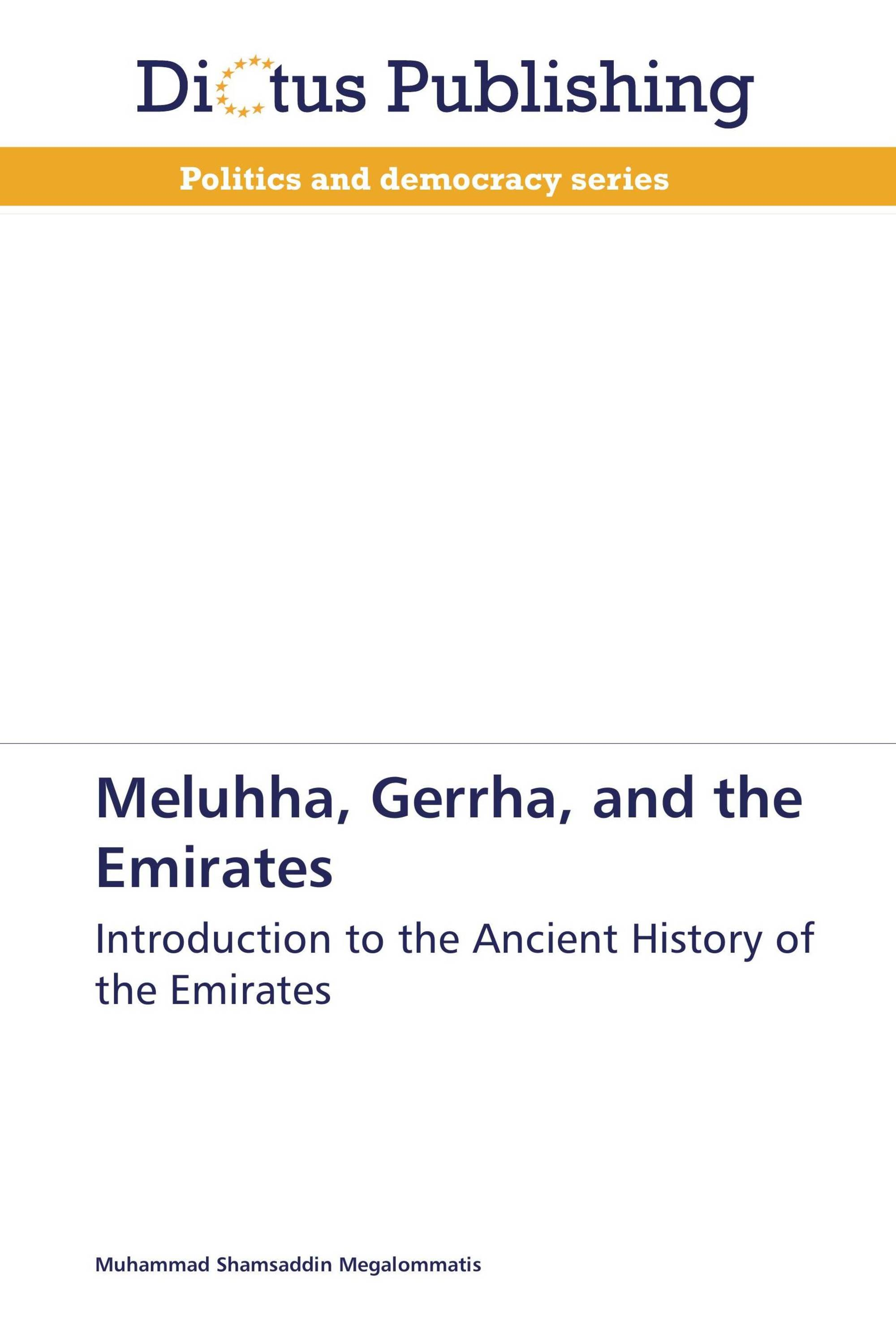 Meluhha, Gerrha, and the Emirates