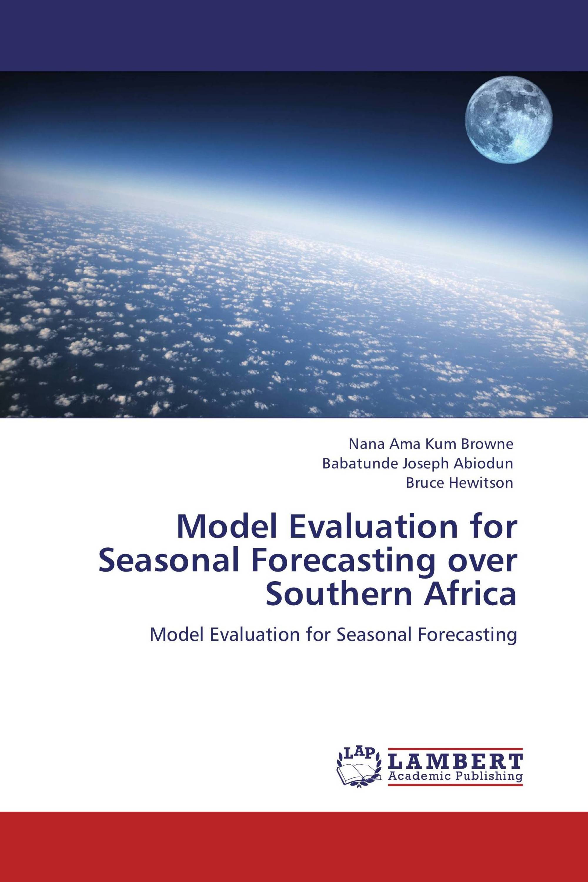Model Evaluation for Seasonal Forecasting over Southern Africa