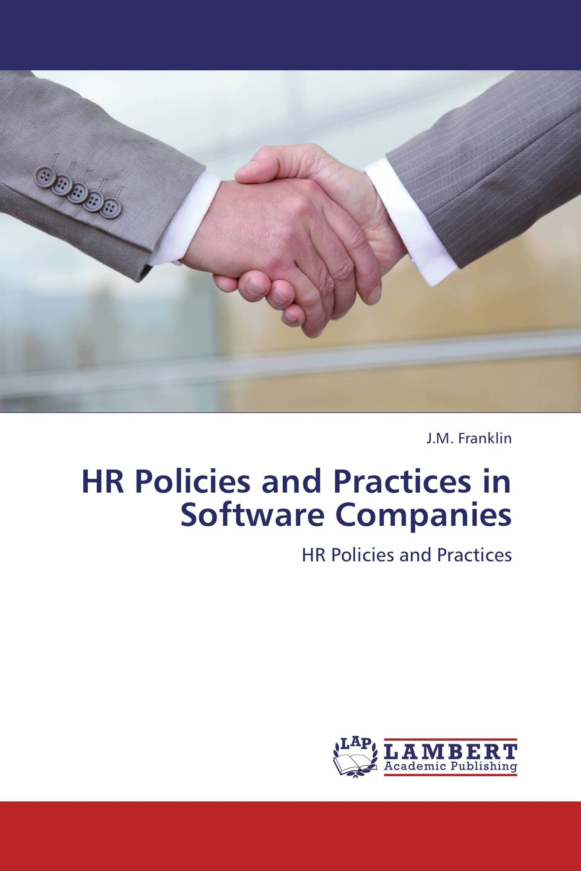 hr policies practices of indian Hrmpracticesin insurancecompanies:a study of indian and leading with proactive hr practices to remain cialization of human resources h2a indian and.