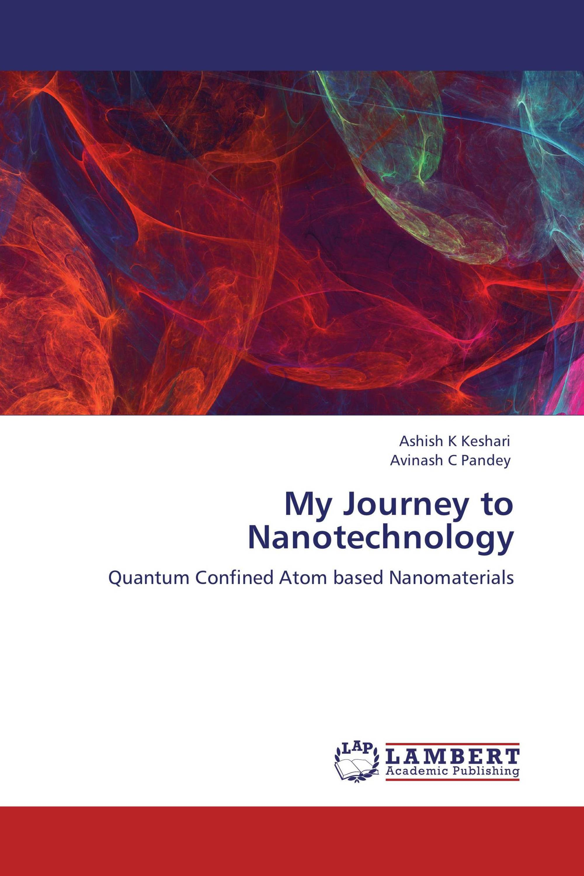 My Journey to Nanotechnology