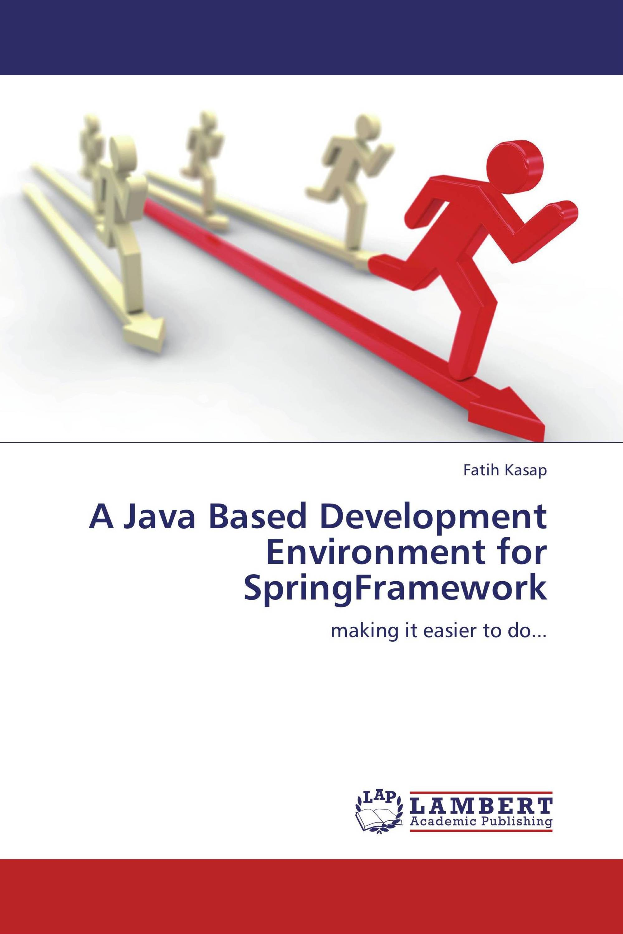 A Java Based Development Environment for SpringFramework