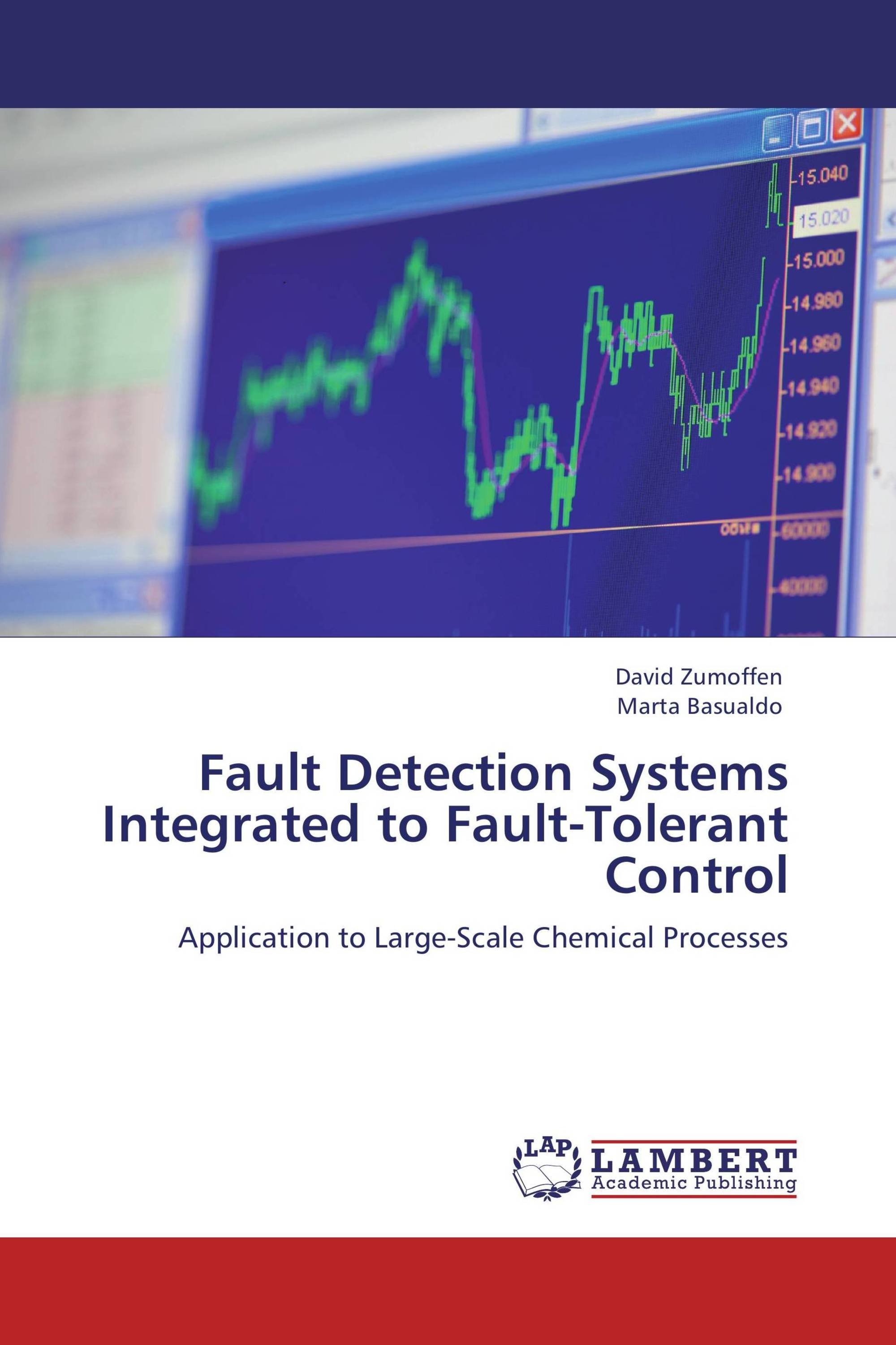 Fault Detection Systems Integrated to Fault-Tolerant Control