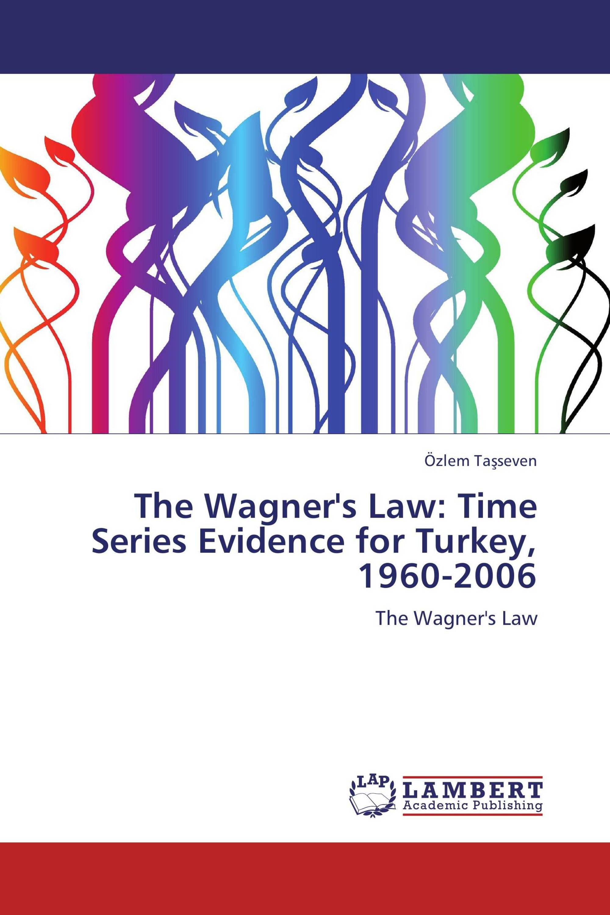 The Wagner's Law: Time Series Evidence for Turkey, 1960-2006
