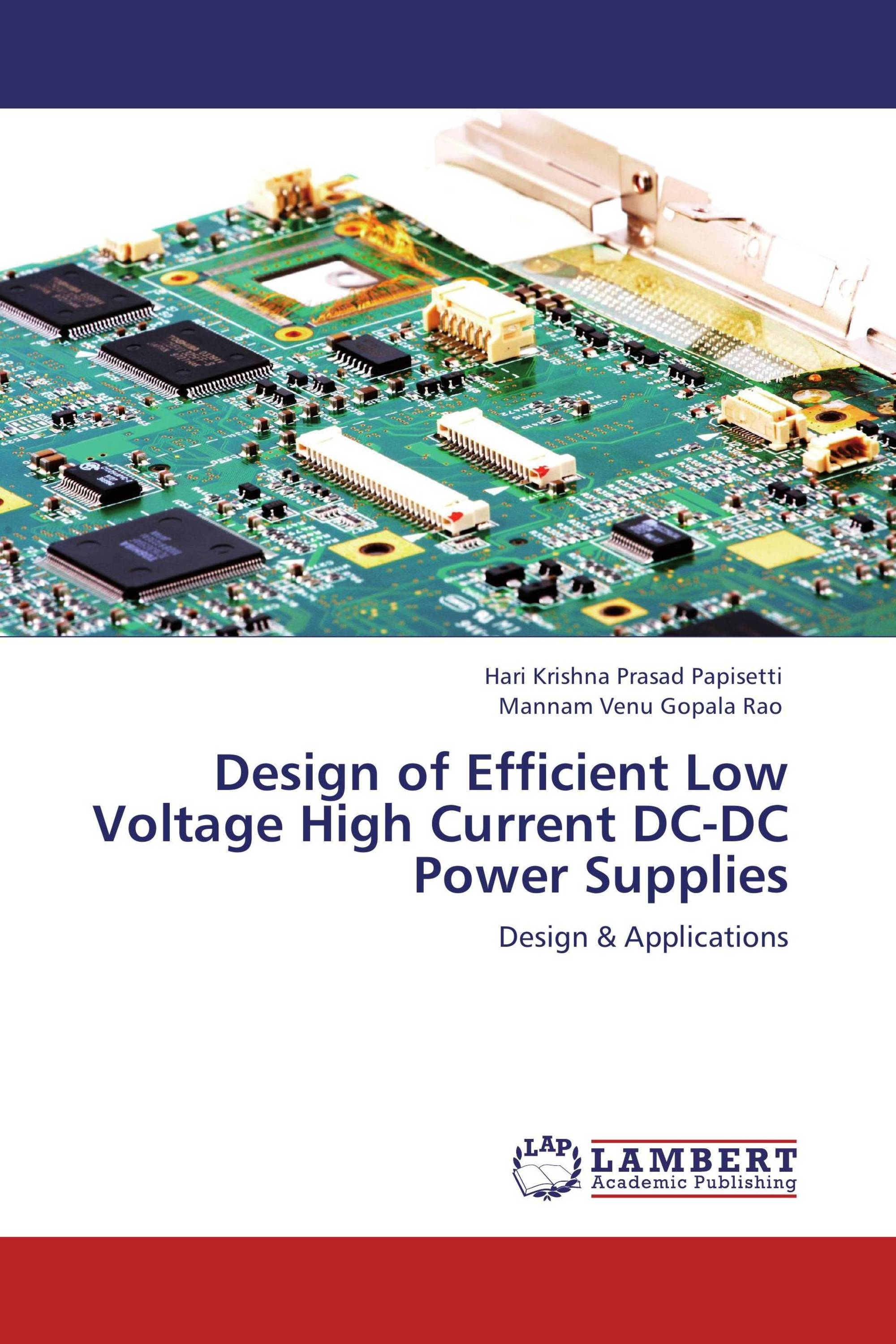 Design Of Efficient Low Voltage High Current Dc Power Supplies Supply