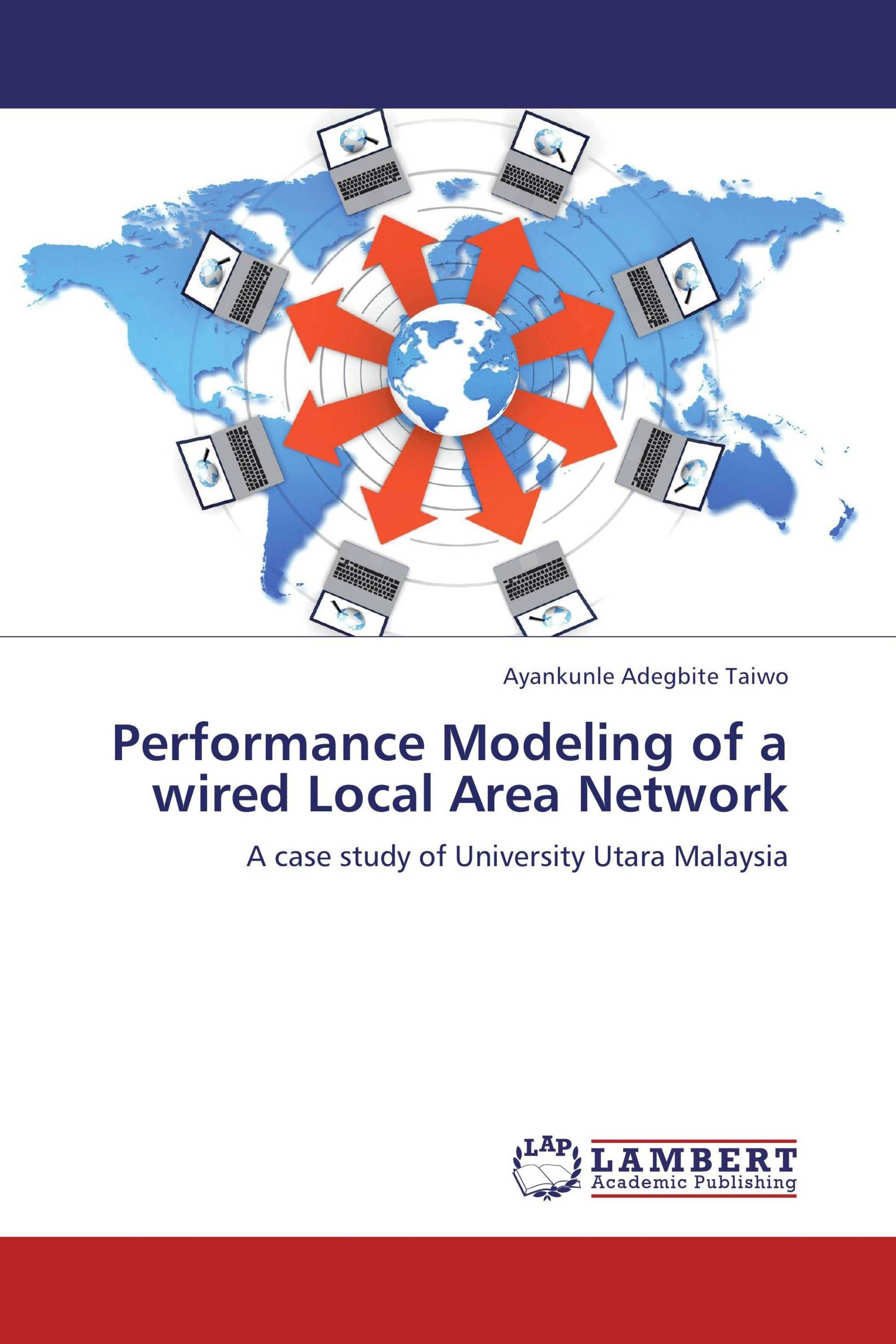 Performance Modeling of a wired Local Area Network