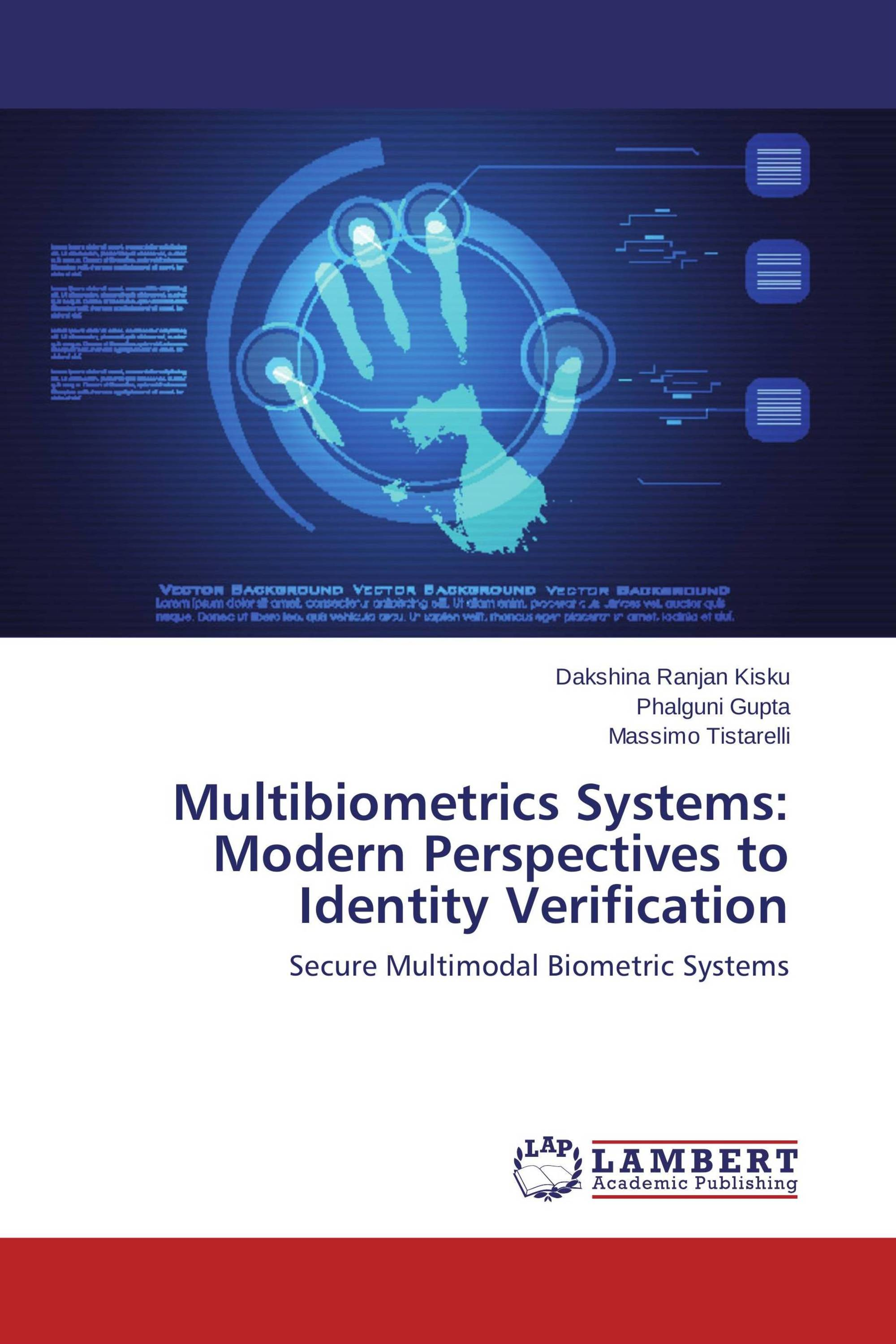 Multibiometrics Systems: Modern Perspectives to Identity Verification