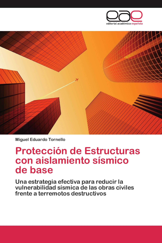 Protección de Estructuras con aislamiento sísmico de base