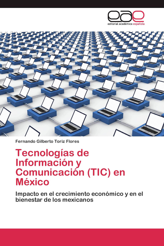 Tecnologías de Información y Comunicación (TIC) en México