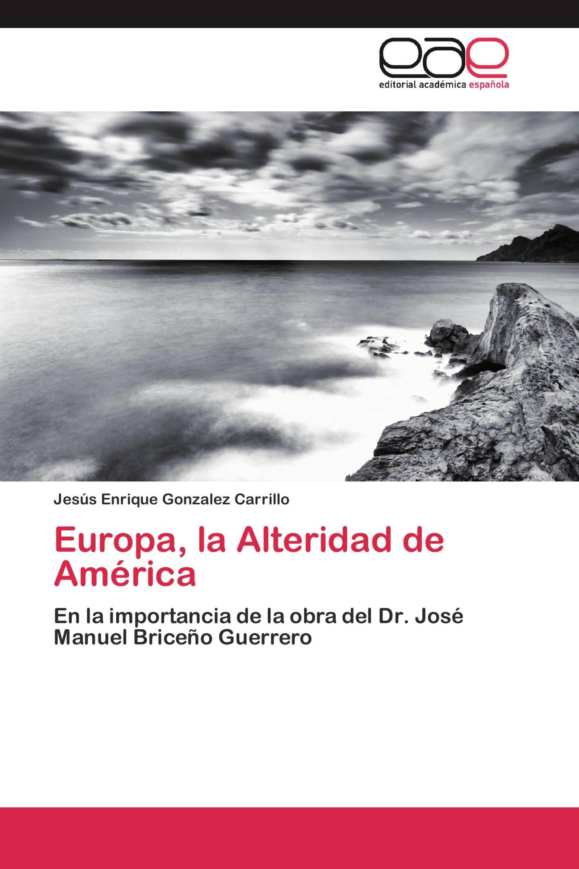 Europa, la Alteridad de América