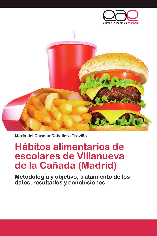 Hábitos alimentarios de escolares de Villanueva de la Cañada (Madrid)