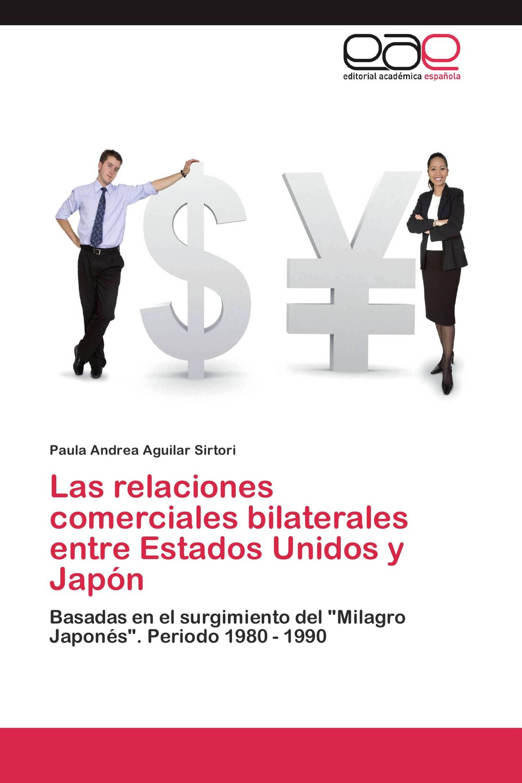 Las relaciones comerciales bilaterales entre Estados Unidos y Japón