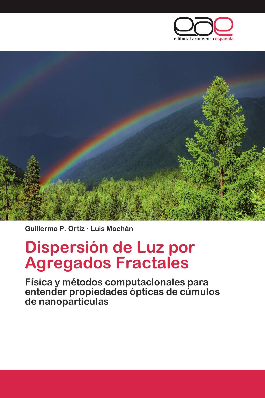 Dispersión de Luz por Agregados Fractales