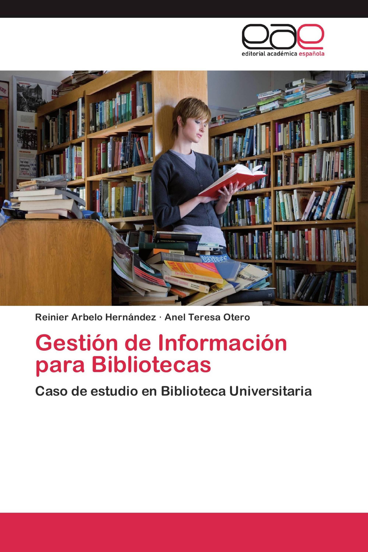 Gestión de Información para Bibliotecas