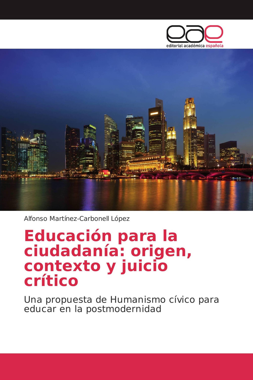 Educación para la ciudadanía: origen, contexto y juicio crítico