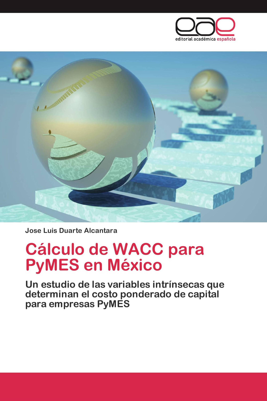 Cálculo de WACC para PyMES en México