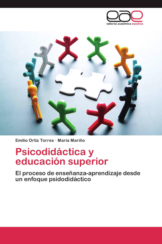 Psicodidáctica y educación superior