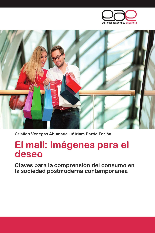 El mall: Imágenes para el deseo