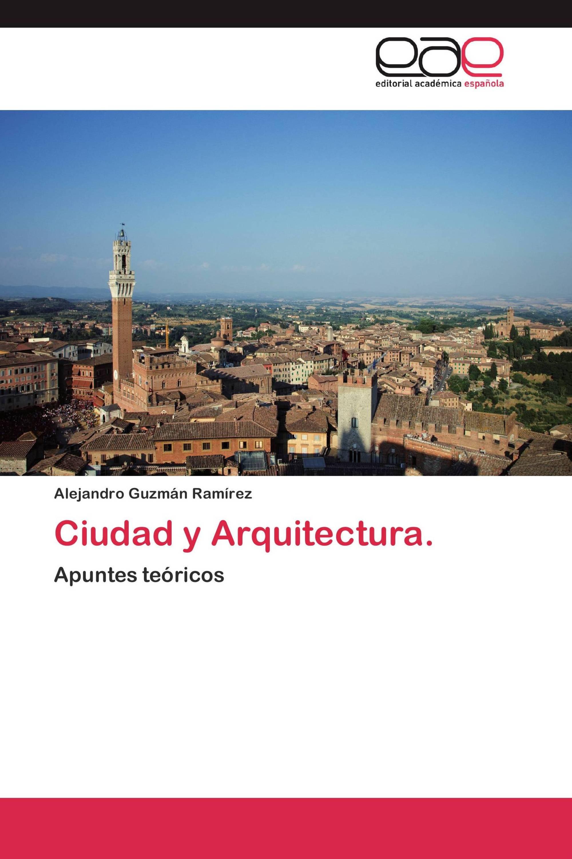 Ciudad y Arquitectura.