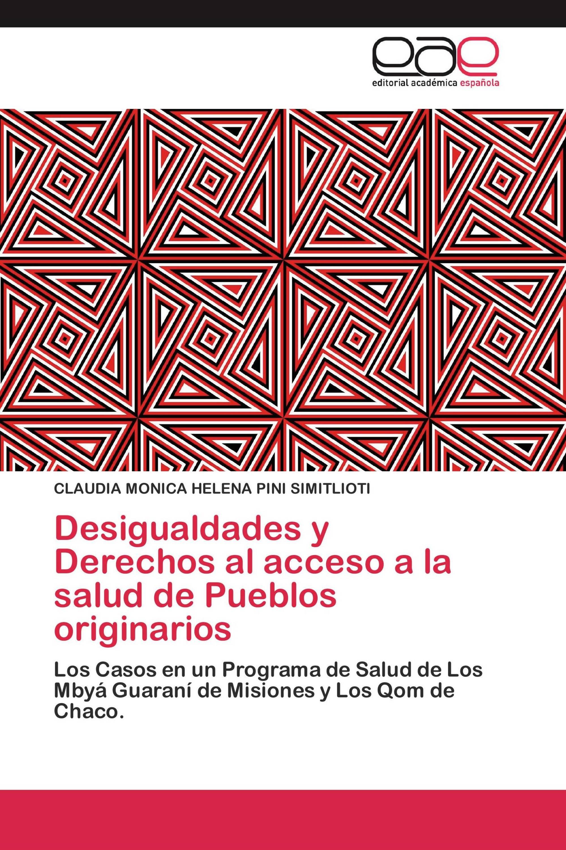 Desigualdades y Derechos al acceso a la salud de Pueblos originarios