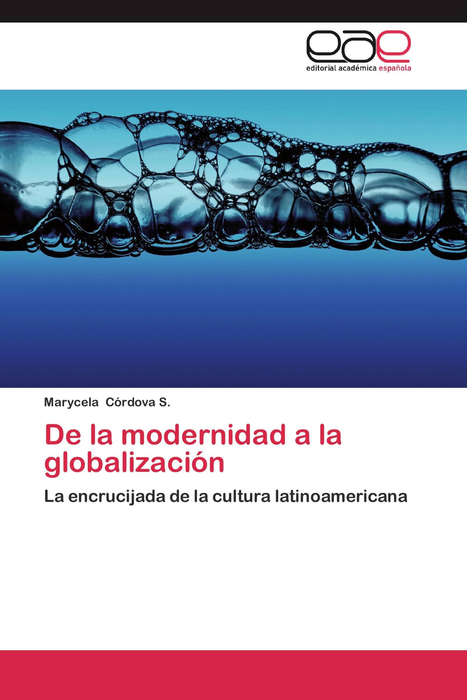 De la modernidad a la globalización