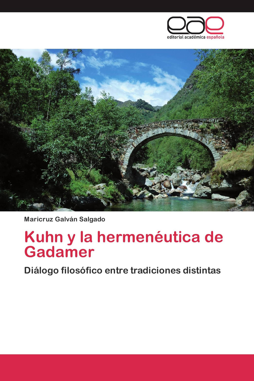 Kuhn y la hermenéutica de Gadamer