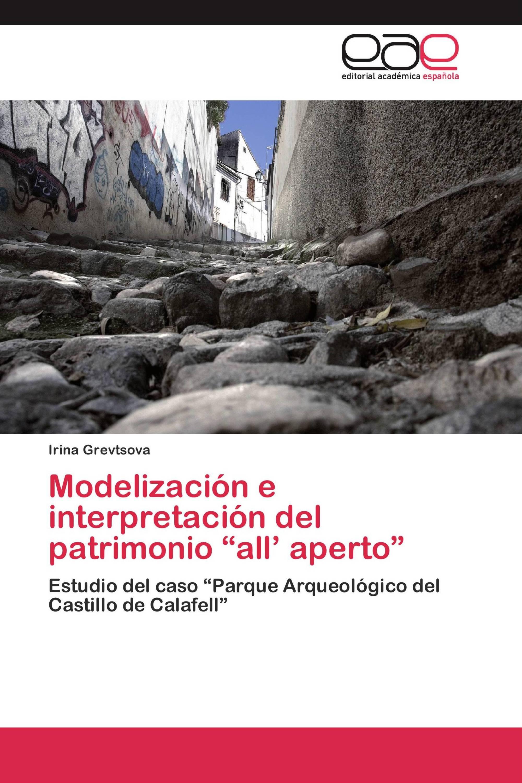 """Modelización e interpretación del patrimonio """"all' aperto"""""""