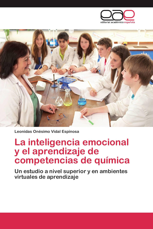 La inteligencia emocional y el aprendizaje de competencias de química