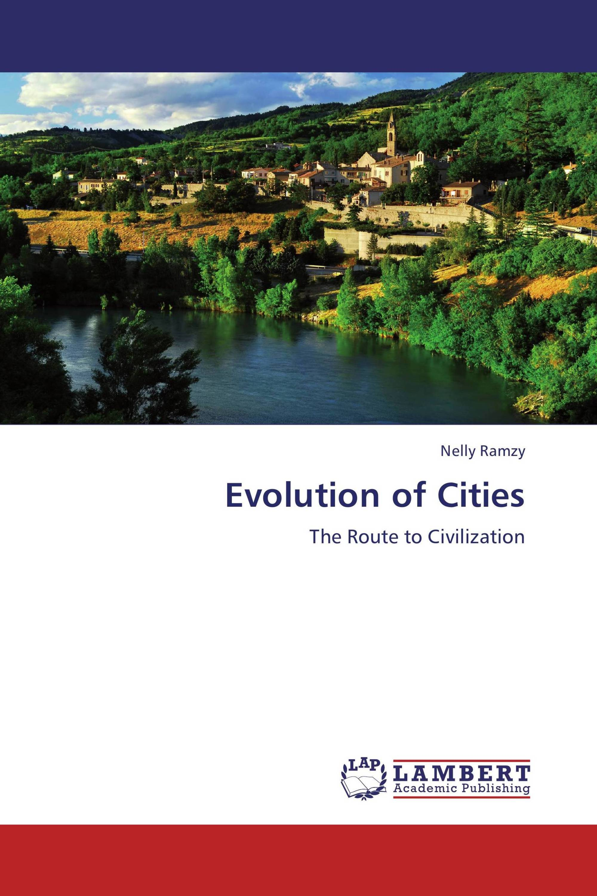 evolution of cities as a catalyst to civilization essay