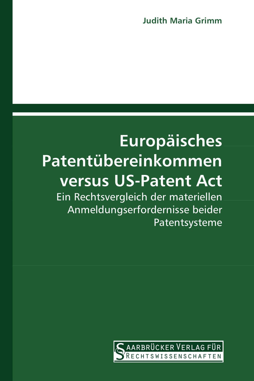 Europäisches Patentübereinkommen versus US-Patent Act