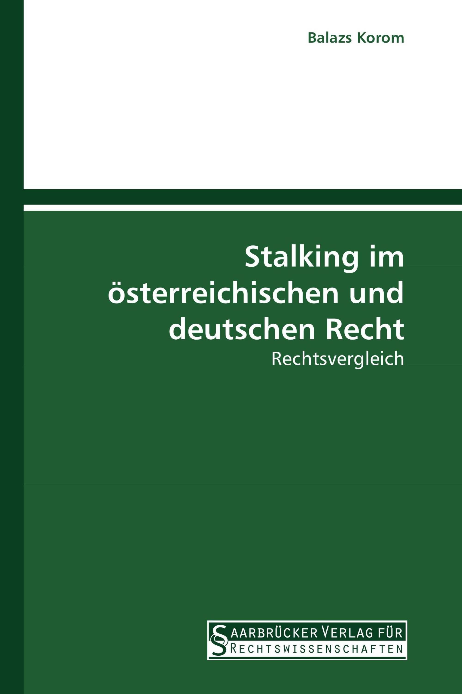 Stalking im österreichischen und deutschen Recht