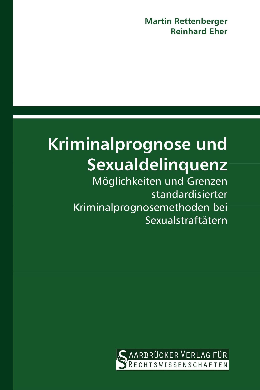 Kriminalprognose und Sexualdelinquenz