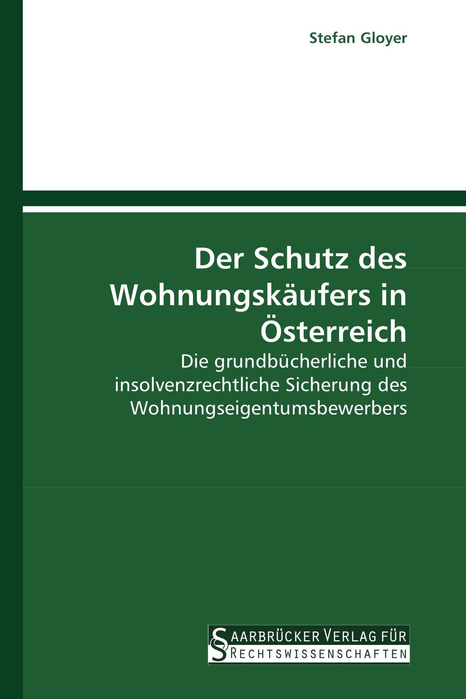Der Schutz des Wohnungskäufers in Österreich