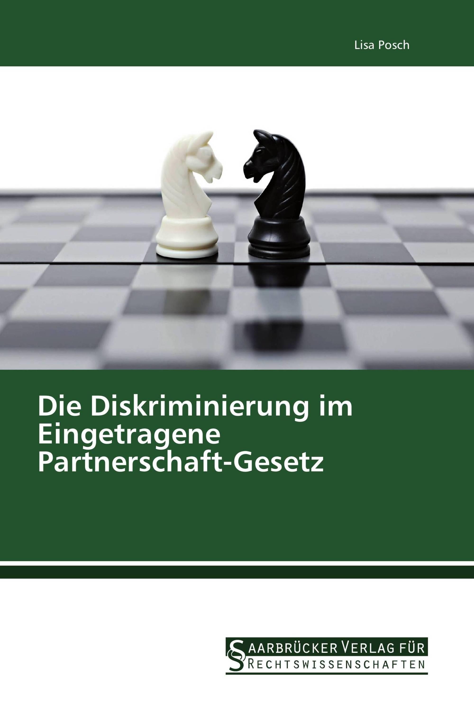 Die Diskriminierung im Eingetragene Partnerschaft-Gesetz