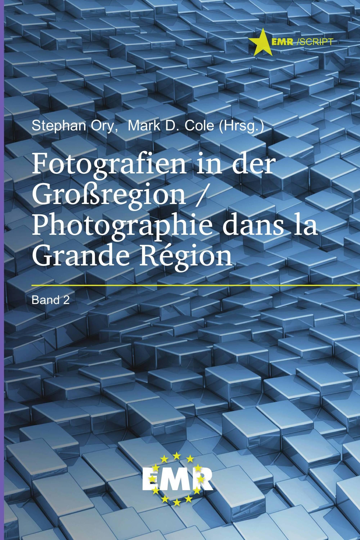 Fotografien in der Großregion / Photographie dans la Grande Région